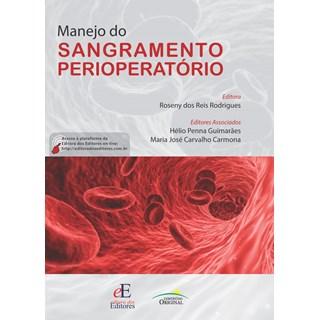 Livro Manejo do Sangramento Perioperatório - Rodrigues - Editora dos Editores