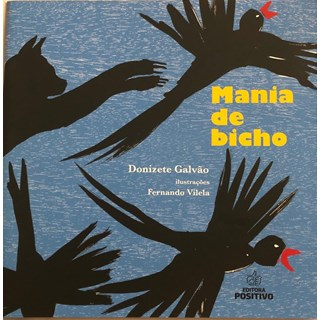 Livro - Mania de Bicho - Galvão