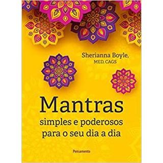 Livro - Mantras Simples e Poderosos para o Seu Dia a Dia - Boyle