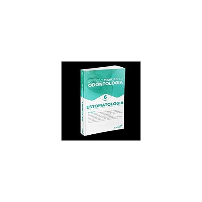 Livro - Manuais da Odontologia Estomatologia - Paiva - Sanar