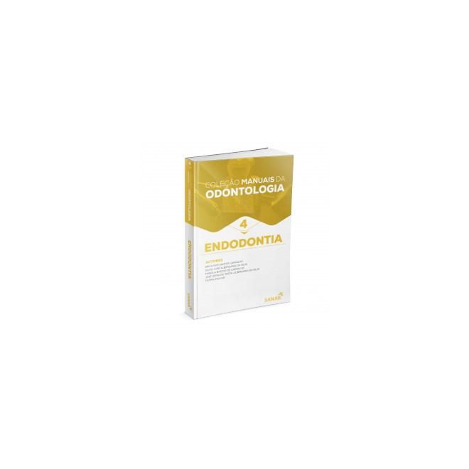 Livro Manuais da Odontologia Para Provas e Concursos - Endodontia - Uzêda - Sanar