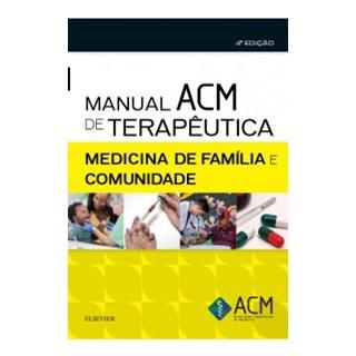 Livro - Manual ACM de Terapêutica em Medicina de Família e Comunidade