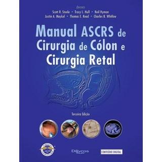 Livro - Manual ASCRS de Cirurgia de Cólon e Cirurgia Retal - Beck
