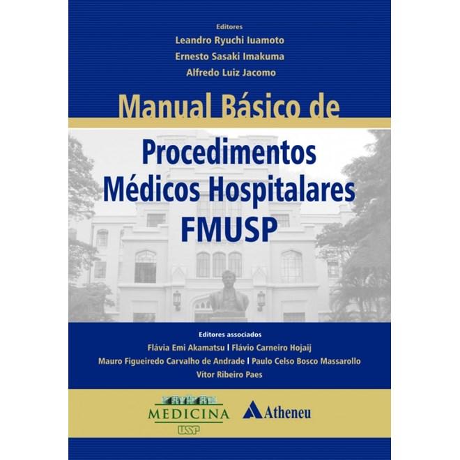 Livro - Manual Básico de Procedimentos Médicos Hospitalares FMUSP - Iuamoto