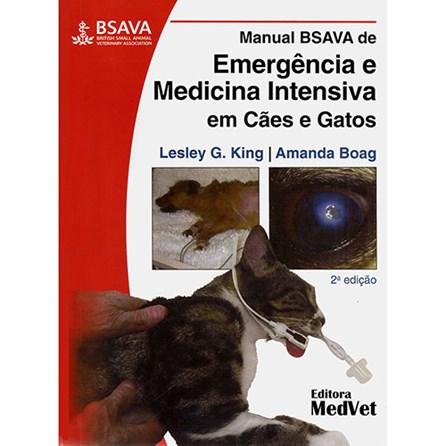 Livro - Manual BSAVA de Emergência e Medicina Intensiva em Cães e Gatos - King