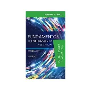 Livro - Manual Clinico Fundamentos de Enfermagem - Fatos Essenciais - Potter