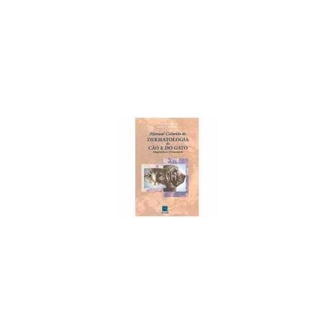 Livro - Manual Colorido de Dermatologia do Cão e do Gato - Harvey***