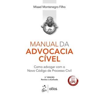 Livro - Manual da Advocacia Cível - Montenegro