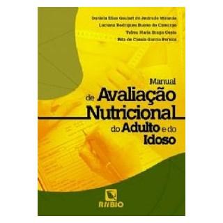 Livro - Manual da Avaliação Nutricional do Adulto e do Idoso - Miranda