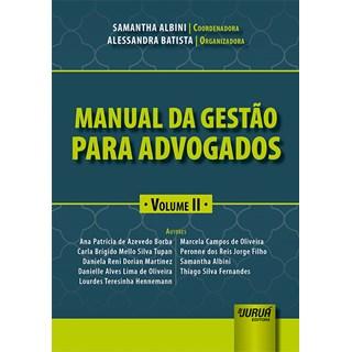 Livro - Manual da Gestão para Advogados: Volume II - Batista - Juruá