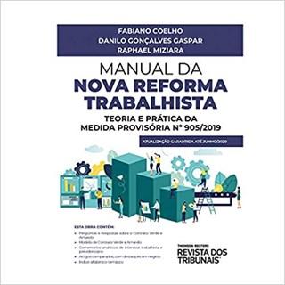 Livro - Manual da Nova Reforma Trabalhista - Miziara - Revista dos Tribunais