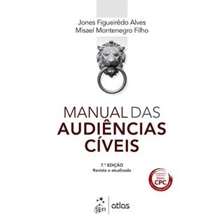 Livro - Manual das Audiências Cíveis - Alves