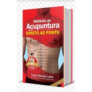 Livro - Manual de Acupuntura Direto ao Ponto - Lima 5ª edição