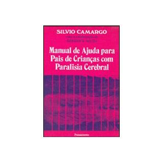 Livro - Manual de ajuda para pais de criança com paralisia cerebral - Camargo