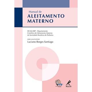 Livro - Manual de Aleitamento Materno - Santiago