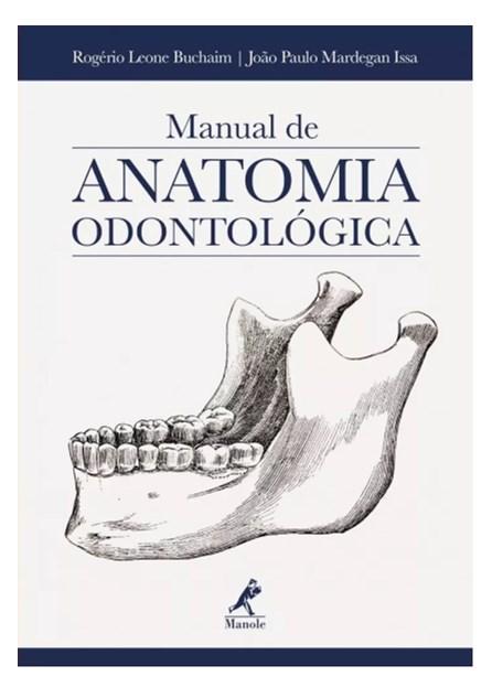 Livro - Manual de Anatomia Odontológica - Buchaim