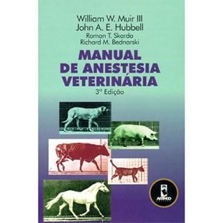 Livro - Manual de Anestesia Veterinária - Muir III