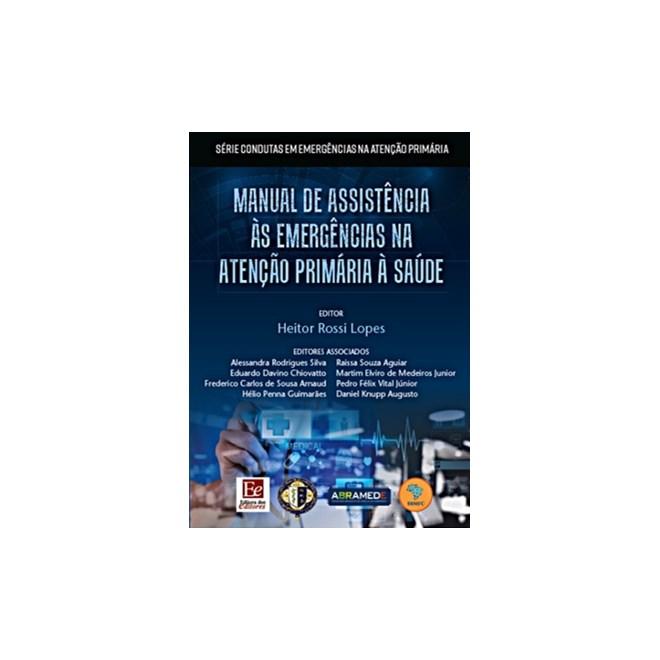 LIvro - Manual de Assistência ás Emergências na Atenção Primária á Saúde -  Lopes
