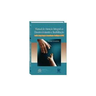 Livro - Manual de Atenção Integral ao Desenvolvimento e Reabilitação - SOPERJ