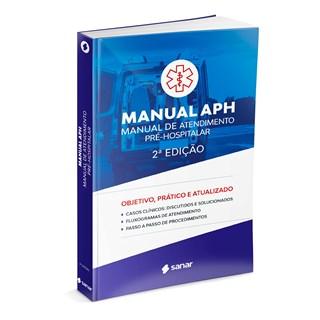 Livro Manual de Atendimento Pré-Hospitalar (APH) - Sanar