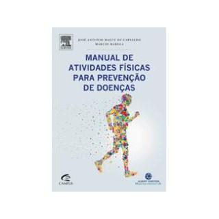 Livro - Manual de Atividades Físicas para Prevenção de Doenças - Marega
