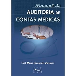 Livro - Manual de Auditoria de Contas Médicas - Marques