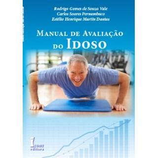 Livro - Manual de Avaliação do Idoso - Vale