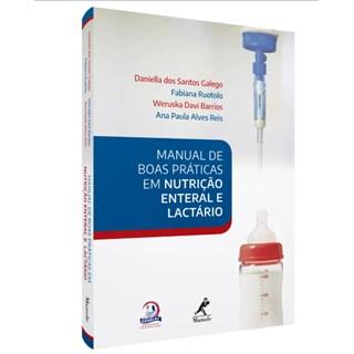 Livro - Manual de Boas Práticas em Nutrição Enteral e Lactário - Galego