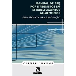 Livro - Manual de BPF, POP e Registros em Estabelecimentos Alimentícios - Santos Júnior