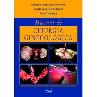 Livro - Manual de Cirurgia Ginecológica - Silva Filho