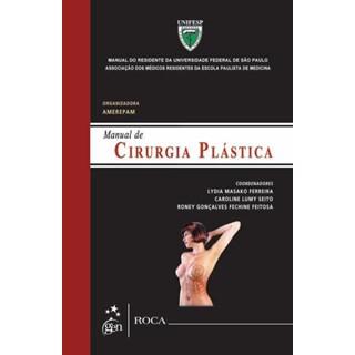 Livro - Manual de Cirurgia Plástica - Ferreira 1ª edição