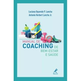 Livro - Manual de Coaching de Bem Estar e Saúde - Lancha