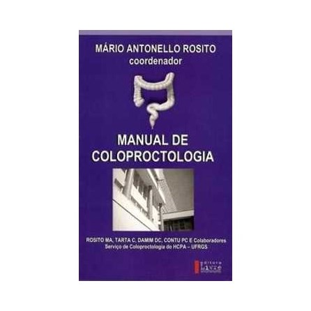 Livro - Manual de Coloproctologia - Rosito
