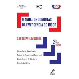 Livro - Manual de Condutas da Emergência do Incor - Cardiopneumologia - Soeiro