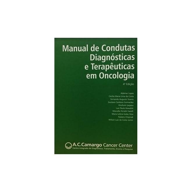 Livro - Manual de Condutas Diagósticas e Terapeuticas em Oncologia - Lopes