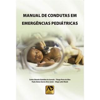 Livro - Manual de Condutas em Emergências Pediátricas - Azevedo