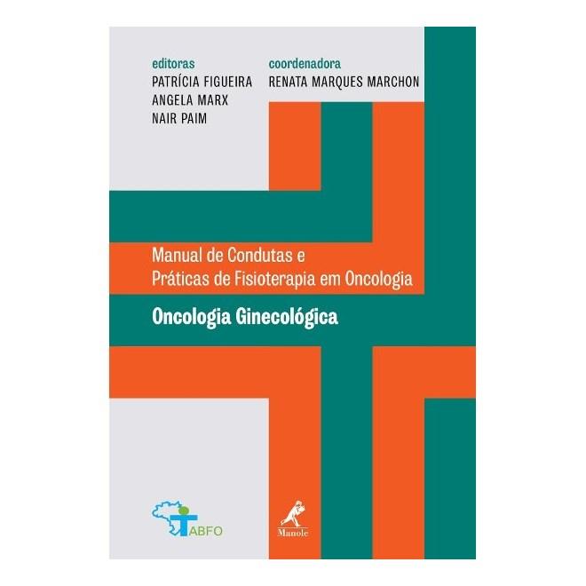 Livro - Manual de Condutas Práticas de Fisioterapia em Oncologia - Oncologia e Ginecológica -