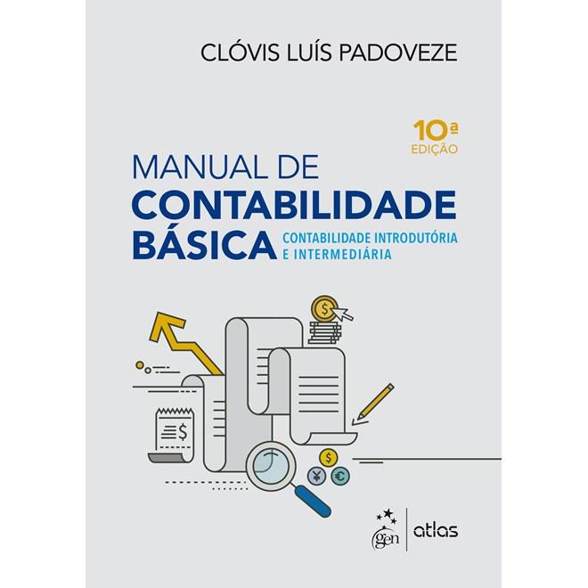 Livro - Manual de Contabilidade Básica - Contabilidade Introdutória e Intermediária - Padoveze - Atlas