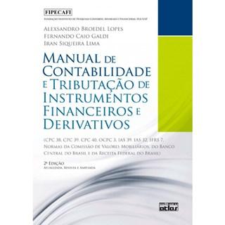 Livro - Manual de Contabilidade e Tributação de Instrumentos Financeiros e Derivativos - Lopes