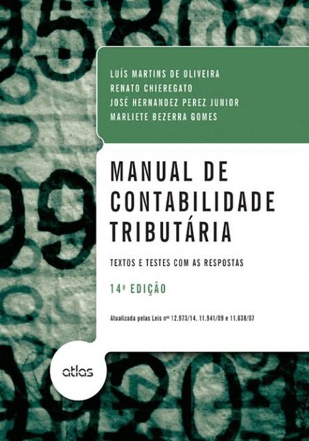 Livro - Manual de Contabilidade Tributária - Texto e Atlas com Respostas - Oliveira