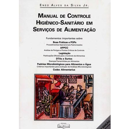 Livro - Manual de Controle Higiênico-Sanitário em Serviços de Alimentação - Eneo
