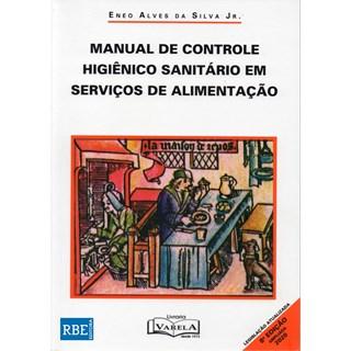Livro - Manual de Controle Higiênico-Sanitário em Serviços de Alimentação - Eneo - 2020