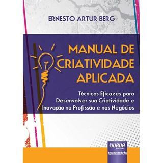 Livro - Manual de Criatividade Aplicada - Berg - Juruá