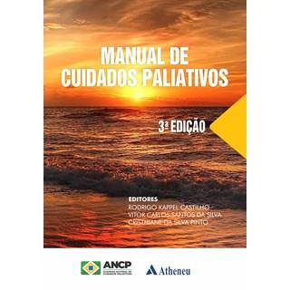 Livro Manual de Cuidados Paliativos3ª Edição - Castilho - Atheneu