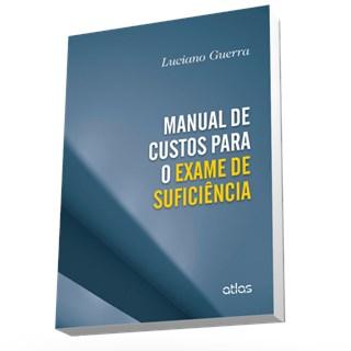 Livro - Manual de Custos Para o Exame de Suficiência - Guerra