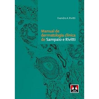 Livro - Manual de Dermatologia Clínica de Sampaio e Rivitti