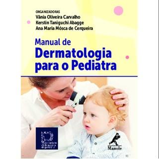 Livro - Manual de Dermatologia para o Pediatra - SBP