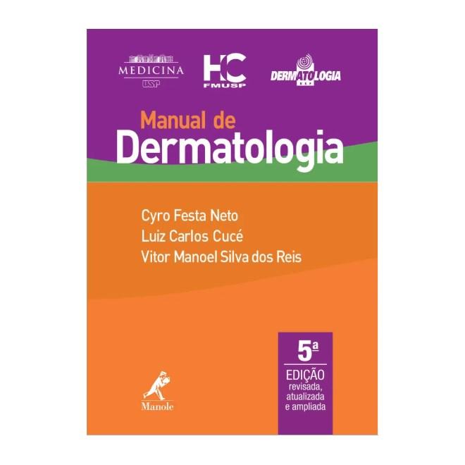Livro - Manual de Dermatologia - USP - Festa Neto