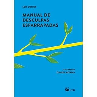 Livro Manual De Desculpas Esfarrapadas - Cunha- Ftd