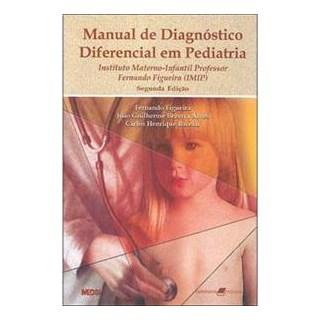 Livro - Manual de Diagnóstico Diferencial em Pediatria - Figueira